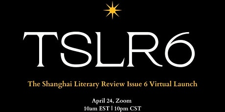 The Shanghai Literary Review Issue Six Launch tickets