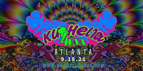 4th Annual Kushella 4 Eva Music Festival + Bonfire tickets