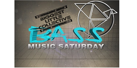 Bass Saturday: Biggest Little Collective tickets
