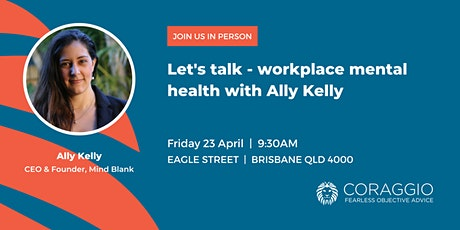 Let's talk - workplace mental health with Ally Kelly tickets