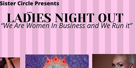 Ladies Night Out ( Women In Business Night Out) tickets