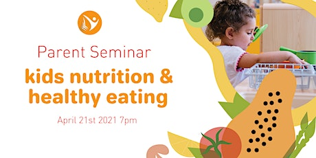 Parent Seminar: Kids Nutrition and healthy eating with Matar Health tickets