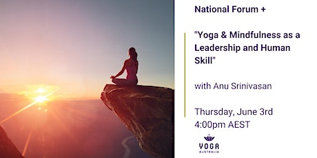 """National Forum + """"Yoga & Mindfulness as a Leadership and Human Skill"""" tickets"""