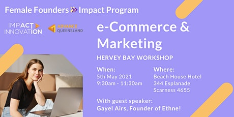 Female Founders Hervey Bay Workshop - eCommerce and Marketing tickets