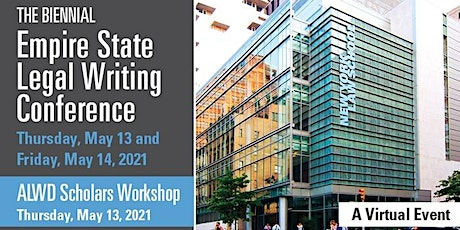The Biennial Empire State Legal Writing Conference tickets
