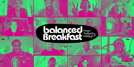 Online Music Industry Meetup via Balanced Breakfast HQ tickets
