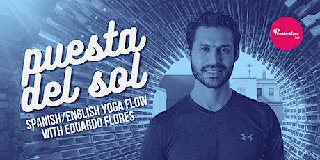 Puesta Del Sol Spanish/English Yoga Flow w/ Eduardo tickets