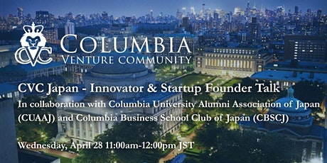 CVC Japan - Innovator & Startup Founder Talk tickets