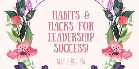 Leadership Habits & Hacks: Live Q&A with Leadership Coaches! tickets