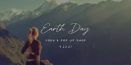 Earth Day Yoga & Pop Up Shop tickets