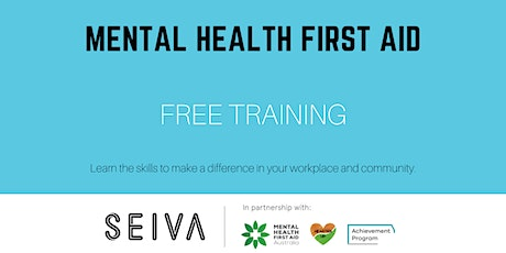 Workplace Mental Health First Aid by SEIVA & Hearten Up [Group 4] tickets