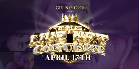 The Inaugural Live NFT Concert by Queen George tickets
