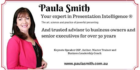 Presentation Skills - Public Speaking Master Class with Paula Smith CSP tickets