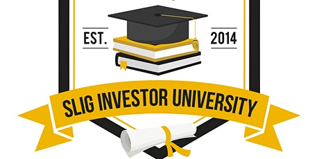 14 Sessions ($249 Total)-SLIG Investor University May 11- August 10- All tickets