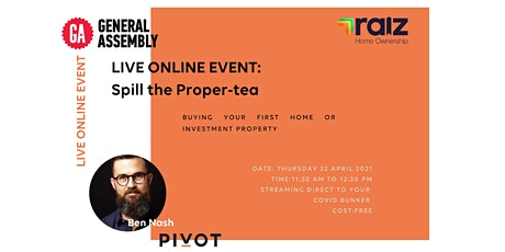 Spill the Proper-Tea: Buying your First Home or Investment Property tickets