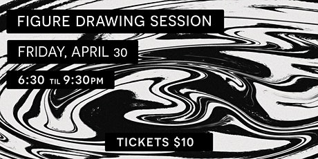 Figure Drawing Session tickets
