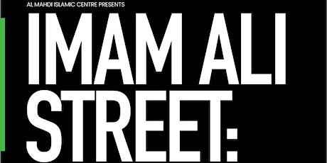 Imam Ali (as) Street; A Drive-Through Imam's Life. tickets
