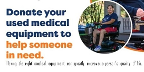 Donate your used medical equipment to help someone in need tickets