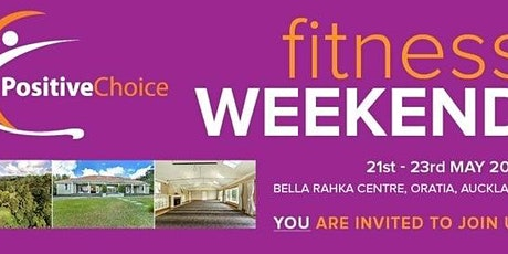 Positive Choice Fitness Weekend tickets