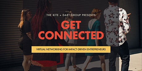Get Connected: Virtual Networking for Impact-Driven Entrepreneurs tickets