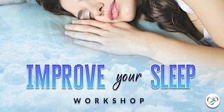 IMPROVE YOUR SLEEP (FREE WEBINAR) tickets