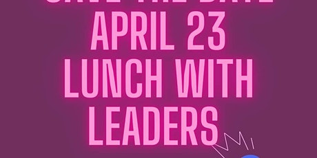 April - Lunch with Leaders tickets