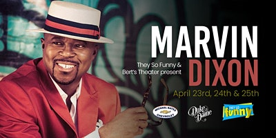 Marvin Dixon| Friday 7:30p