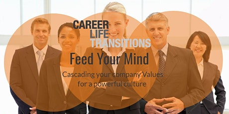 Feed Your Mind: Cascading your Company Values for a Powerful Culture tickets