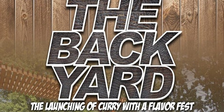 Curry With A Flavor Festival Presents: The Back Yard tickets