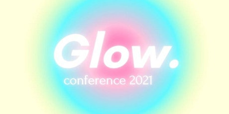Glow: Social Justice Leadership Conference tickets
