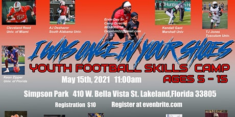 I WAS ONCE IN YOUR SHOES.. youth skills camp!! tickets