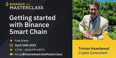 Binance Australia Online Masterclass: Get Started with Binance Smart Chain tickets