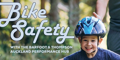 Bike Safety with Barfoot & Thompson Auckland Hub tickets