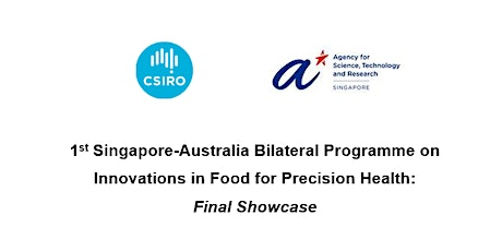 "SG-AUS ""Innovations in Food for Precision Health"": Final Showcase tickets"
