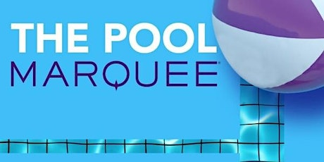 MARQUEE POOL tickets