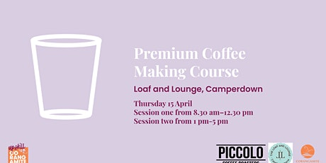 FREE Premium Coffee Making Course tickets