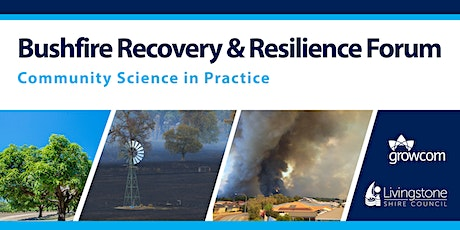 Bushfire Recovery & Resilience Forum – Community Science in Practice tickets