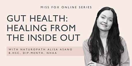 GUT HEALTH: Healing From the Inside Out tickets