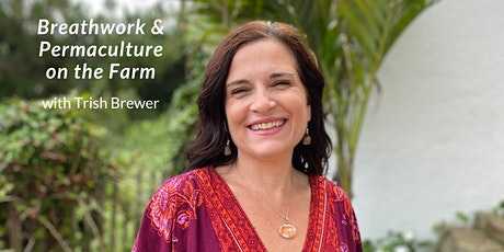 Breathwork & Permaculture on the Farm tickets