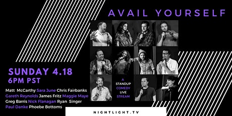 Avail Yourself - A Stand Up Comedy Livestream tickets