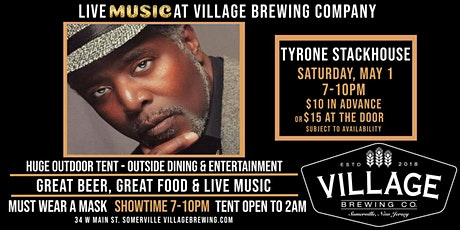 Tyrone Stackhouse Project @Village Brewing Company! tickets