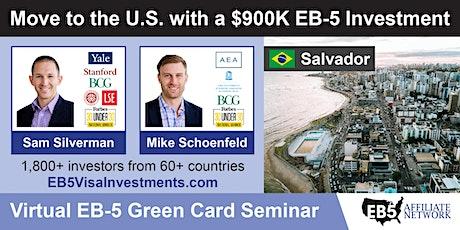U.S. Green Card Virtual Seminar – Salvador, Brazil tickets