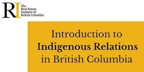 Introduction to Indigenous Relations in British Columbia - 4 Week Training tickets