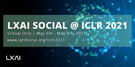 LatinX in AI (LXAI) Social @ ICLR 2021 tickets