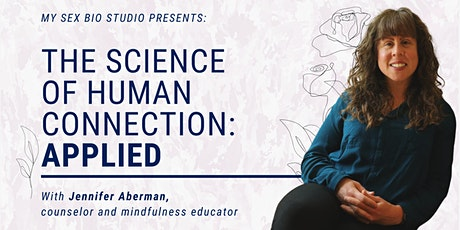 The Science of Human Connection: Applied tickets