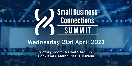 Small Business Connections - SUMMIT 2021 tickets
