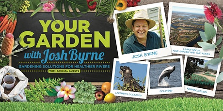 Your Garden with Josh Byrne - Southern River and Surrounding Suburbs tickets