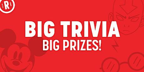 Big Trivia tickets