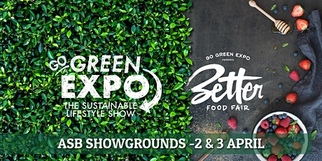 Auckland Go Green Expo & Better Food Fair 2022 tickets