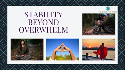 Stability Beyond Overwhelm tickets